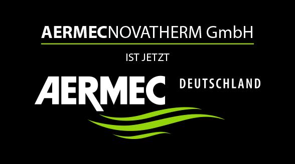 Aermec Novatherm GmbH ist jetzt Aermec Deutschland