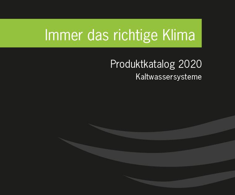 Produktkatalog 2020 Kaltwassersysteme